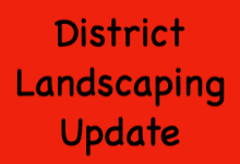 District Landscaping Update